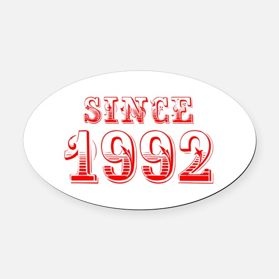SINCE 1992-Bod red 300 Oval Car Magnet