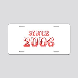 SINCE 2006-Bod red 300 Aluminum License Plate