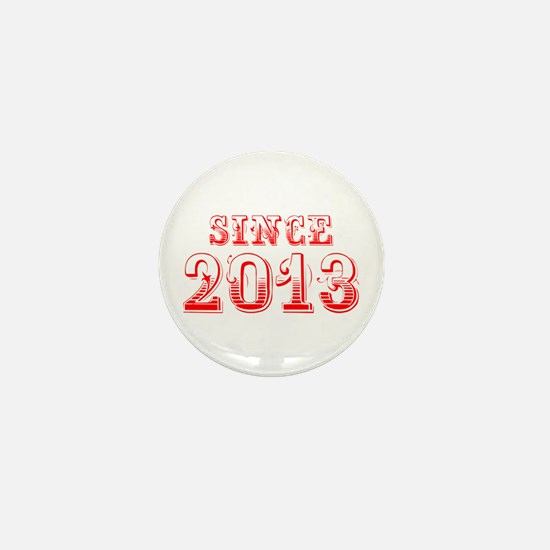 SINCE 2013-Bod red 300 Mini Button