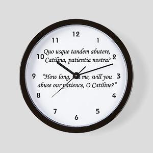 """""""Quo usque tandem..."""" Wall Clock"""