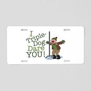 Triple Dog Dare Aluminum License Plate