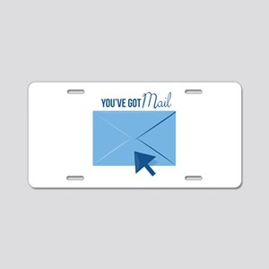 Youve Got Mail Aluminum License Plate