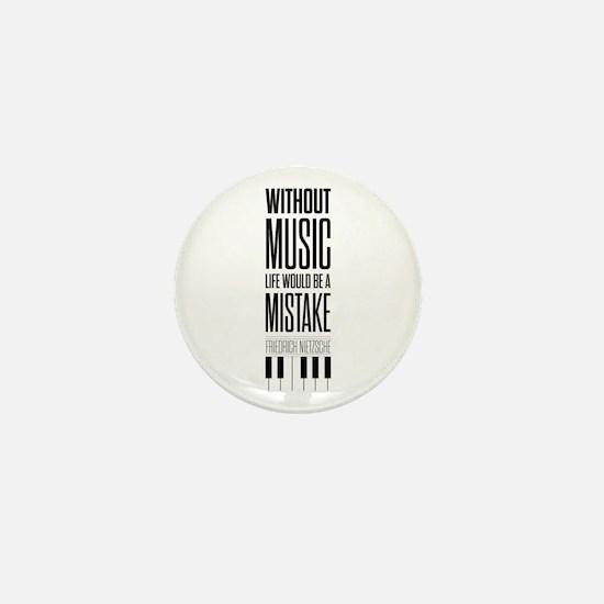 Friedrich Nietzsche Quote life music t Mini Button