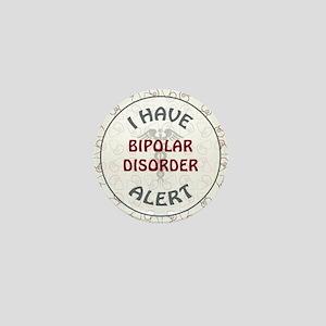 BIPOLAR DISORDER Mini Button