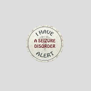 A SEIZURE DISORDER Mini Button