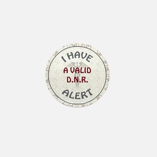 A VALID DNR Mini Button