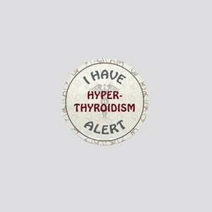 HYPER-THYROIDISM Mini Button