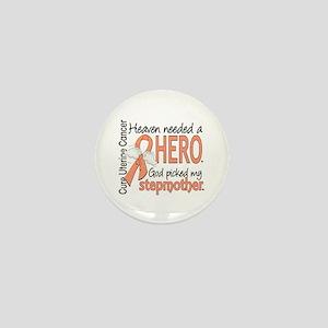 Uterine Cancer HeavenNeededHero1 Mini Button