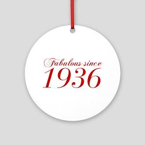 Fabulous since 1936-Cho Bod red2 300 Ornament (Rou