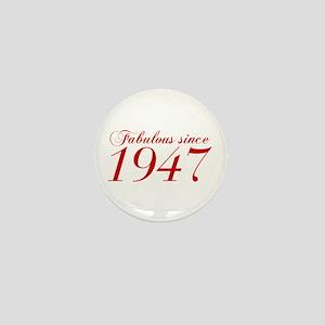Fabulous since 1947-Cho Bod red2 300 Mini Button