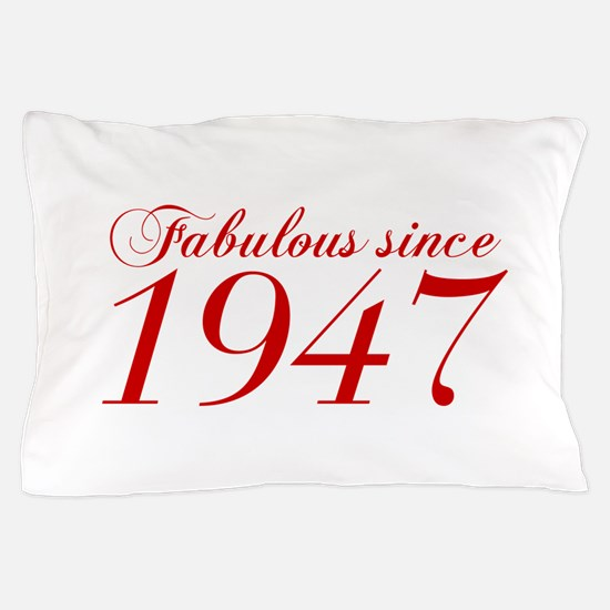 Fabulous since 1947-Cho Bod red2 300 Pillow Case