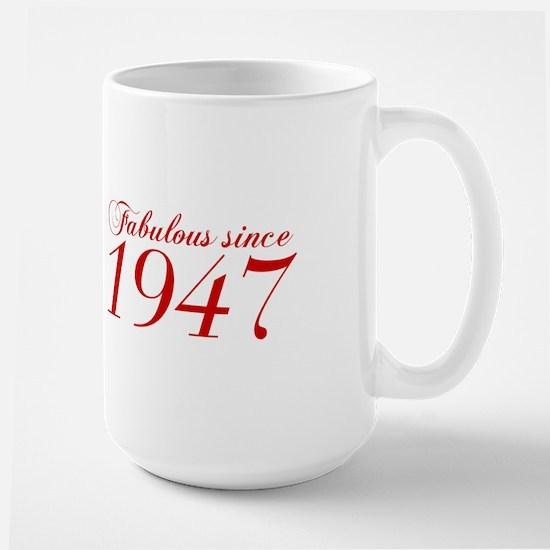 Fabulous since 1947-Cho Bod red2 300 Mugs