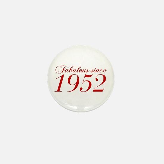 Fabulous since 1952-Cho Bod red2 300 Mini Button