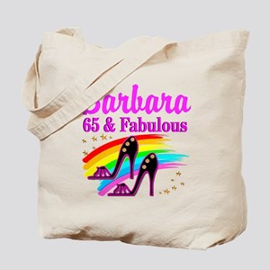 65 AND FABULOUS Tote Bag