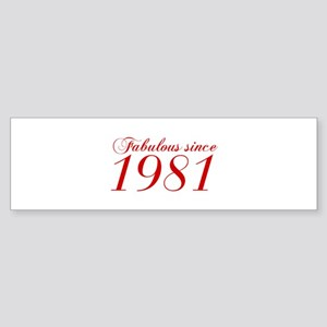 Fabulous since 1981-Cho Bod red2 300 Bumper Sticke