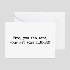 Tina, You Fat Lard (blk) Greeting Cards (Pk of 10)