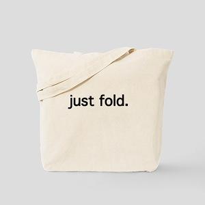 just fold Tote Bag