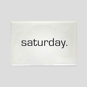 Saturday Rectangle Magnet