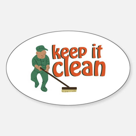 Keep It Clean Decal