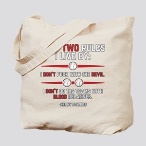 Eastbound and Down Two Rules Tote Bag