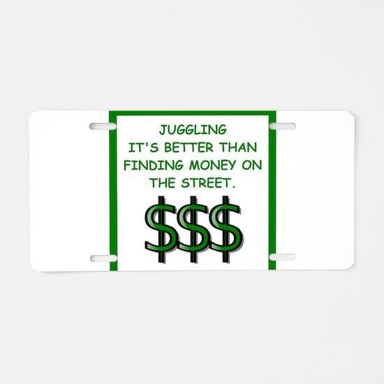 juggling Aluminum License Plate