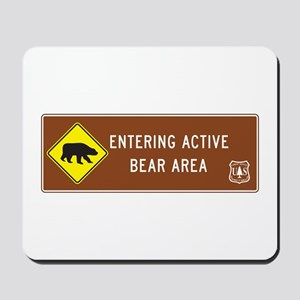 Entering Active Bear Area, North Carolin Mousepad