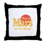 What on Mars Throw Pillow