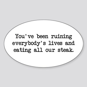 Ruining Lives 2 (blk) - Napoleon Oval Sticker
