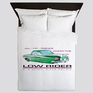 KNOW THE LOW RIDER Queen Duvet