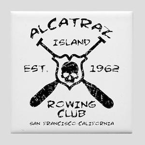 Alcatraz Island Rowing Team-Est. 1962 Tile Coaster