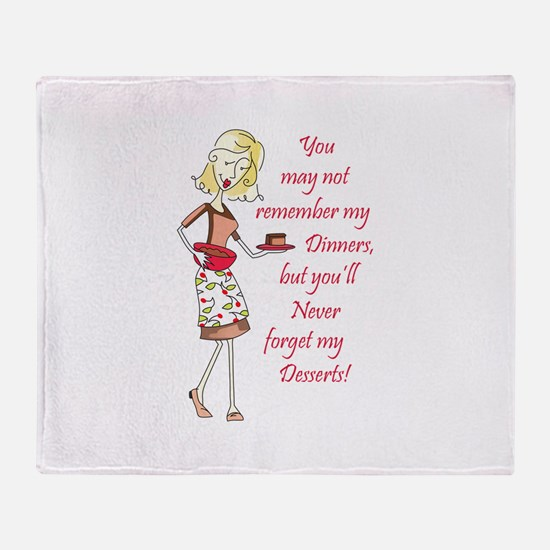 NEVER FORGET MY DESSERTS Throw Blanket