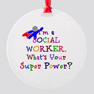 Social Worker Super Power Round Ornament
