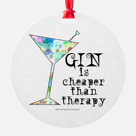 GIN is cheaper than therapy Ornament