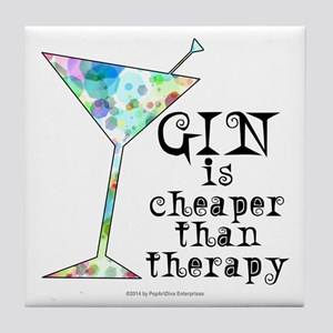 GIN is cheaper than therapy Tile Coaster