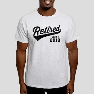 Retired Since 2018 T-Shirt