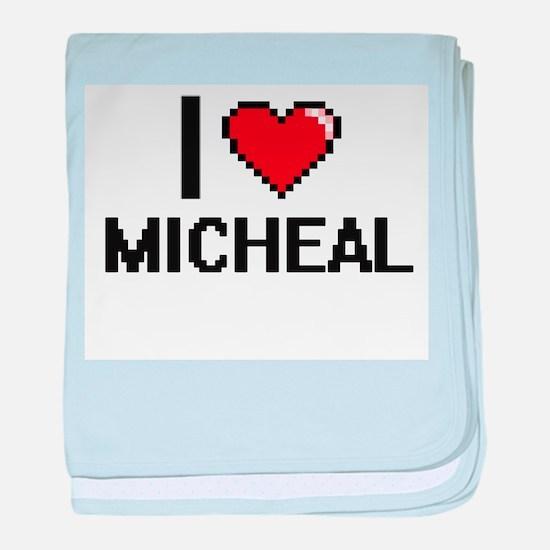I Love Micheal baby blanket