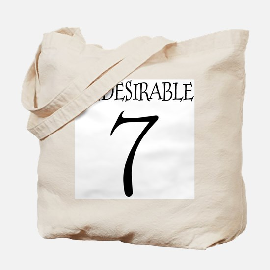 Undesirable No. 7 Tote Bag