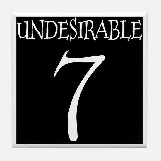 Undesirable No. 7 Tile Coaster