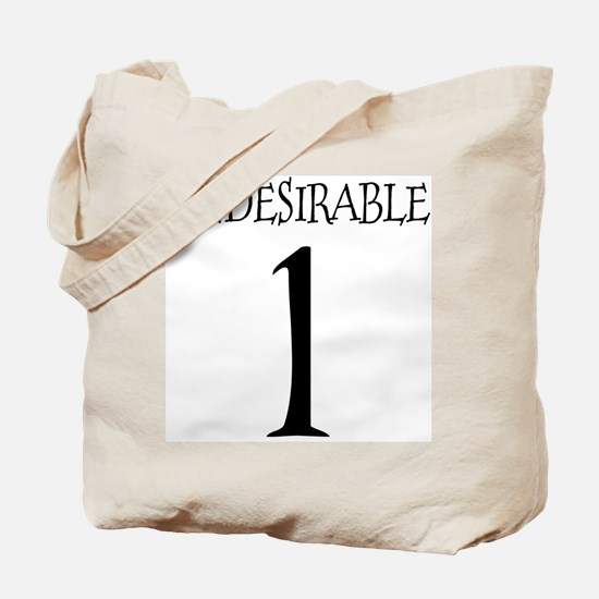 Undesirable No. 1 Tote Bag