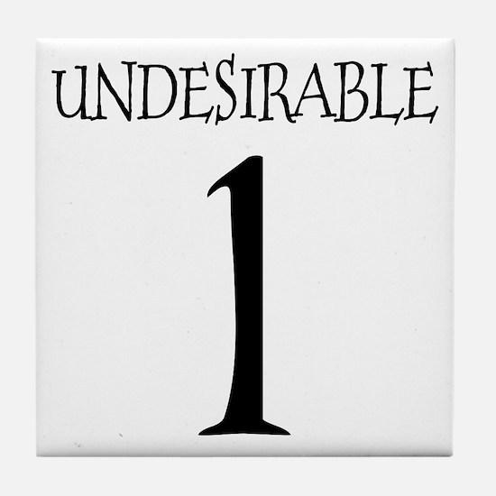 Undesirable No. 1 Tile Coaster