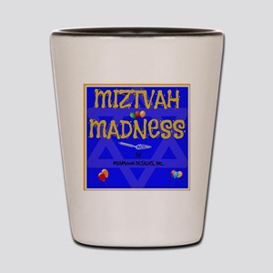 MITZVAH MADNESS Shot Glass