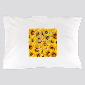 Flowers Medicine for the Soul Pillow Case