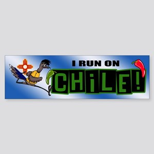 I RUN ON CHILE Bumper Sticker