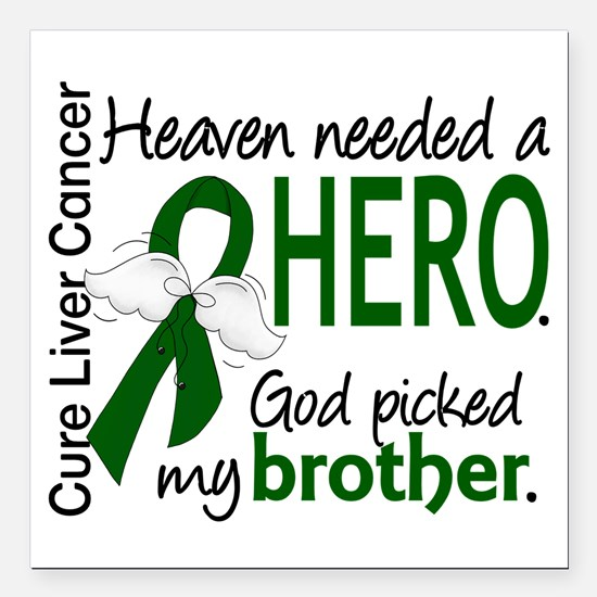 "Liver Cancer HeavenNeede Square Car Magnet 3"" x 3"""
