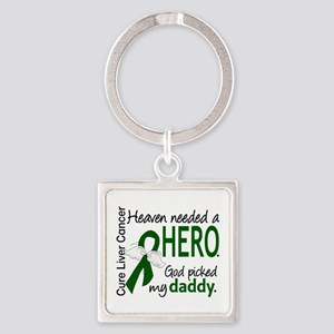 Liver Cancer HeavenNeededHero1 Square Keychain