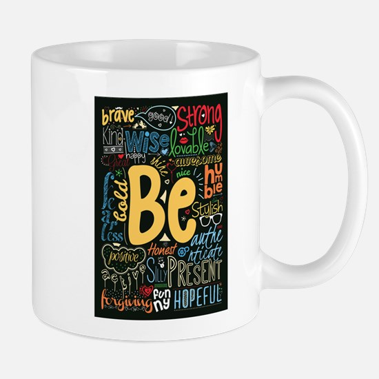 Be Positive, Nice, Brave and many more Inspir Mugs