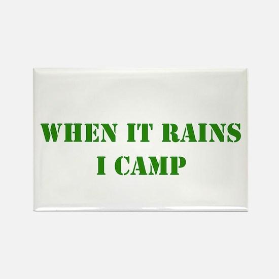 When it rains, I camp Rectangle Magnet