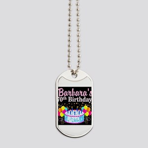 70TH PARTY GIRL Dog Tags