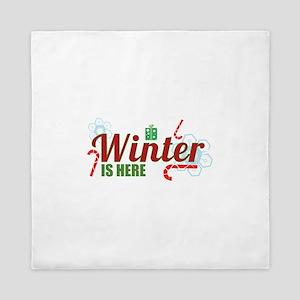 Winter Is Here Queen Duvet