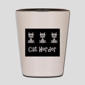 Cat Herder - job humor with cats Shot Glass